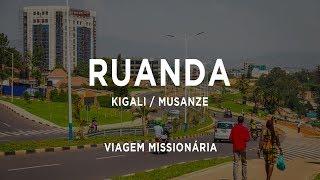 Viagem Missionária - Ruanda  2019