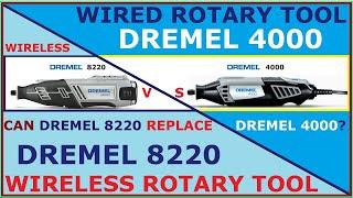 Wireles DREMEL 8220 vs. Wired DREMEL 4000