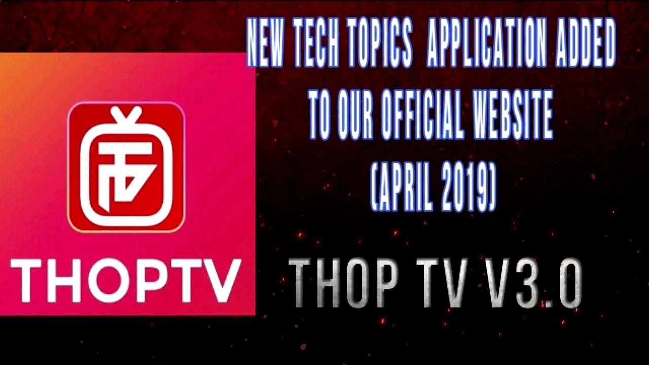 New Tech App Added   THOP TV v3 0   AF   Android App (April 2019)
