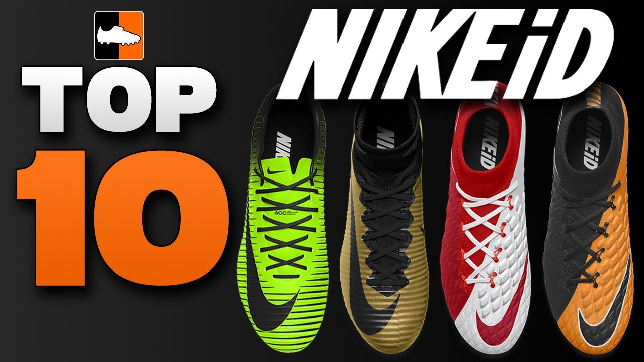 16ebac41a305 Best Ever NIKEiD Football Boots! Top 10 Greatest Nike Cleats - YouTube