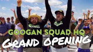 GOOGAN SQUAD HQ Grand Opening! New GOOGAN Member?!