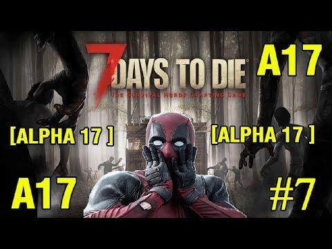 7 Days to Die Alpha 17 ► Велосипед ► №7 (Стрим)