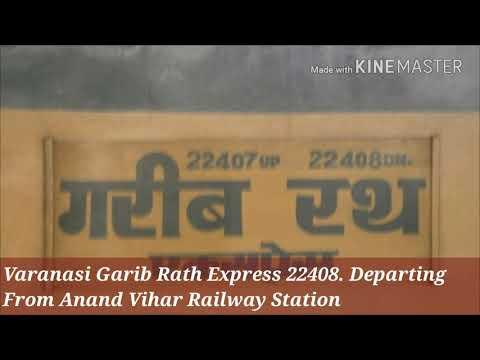 Anand Vihar-Varanasi GARIB RATH EXPRESS (Train no. 22408) Departing from Anand Vihar Terminal (ANVT)