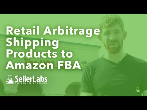 Retail Arbitrage: How to Ship Products to Amazon FBA