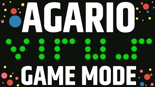 Agario Gameplay Virus Game Mode in a Private Server