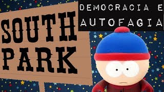 Baixar SOUTH PARK, DEMOCRACIA E AUTOFAGIA #Meteoro