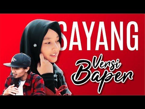 SAYANG - (Versi BAPER)  COVER By ITJ & Ifary