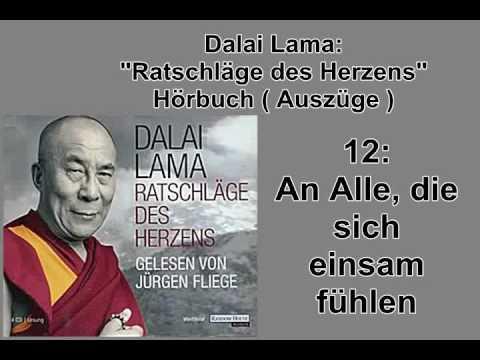 'Ratschläge des Herzens' 12: An Alle, die sich einsam fühlen - Dalai Lama Hörbuch
