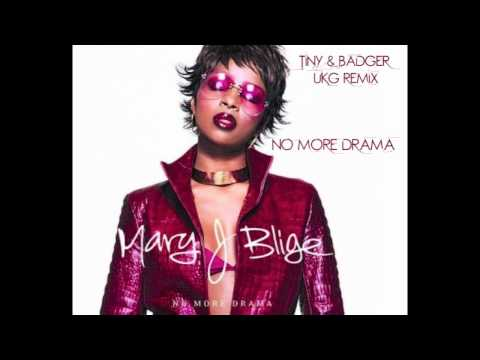 MARY J BLIGE - NO MORE DRAMA - TINY & BADGER UKG REMIX