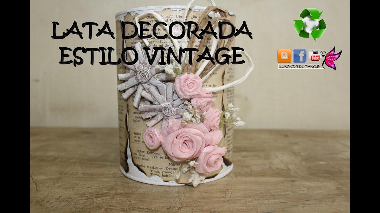 Como decorar una lata estilo vintage con rosas de tela shabby chic youtube - Decorar estilo shabby chic ...