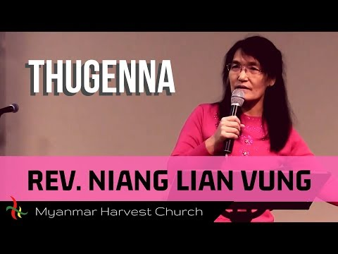 "MHC Tulsa Guest [#10] Rev. Niang Lian Vung ""Thugen"" (Good News Church)(Jan 22, 2017)"