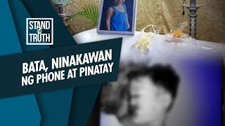 Stand for Truth: 4-anyos na bata, ninakawan at pinatay!