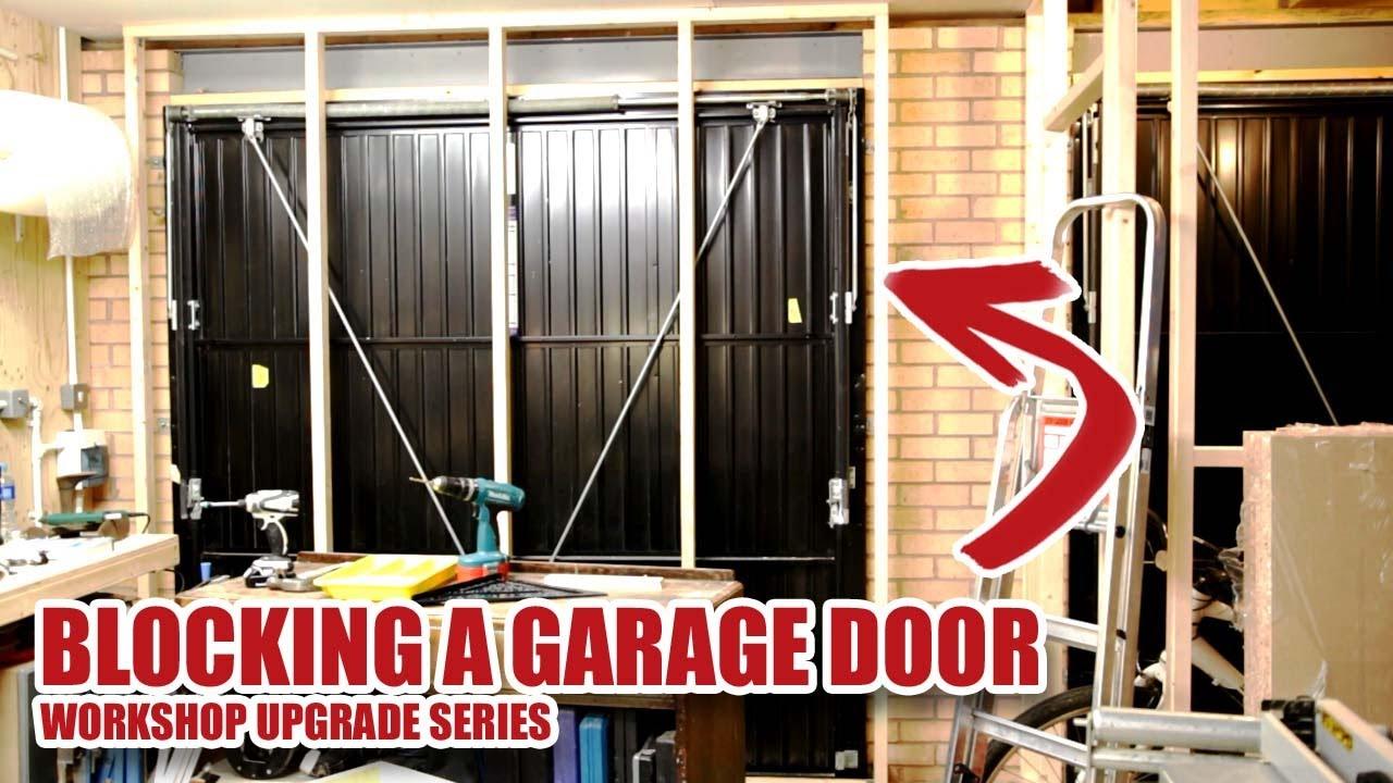 Blocking Up The Garage Door Workshop V20 Part 3 27 Youtube