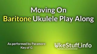 moving on (paramore) baritone ukulele play along