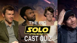 The Big Solo Cast Quiz - How well do they know each other?