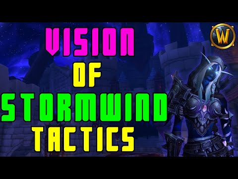 Horrific Vision Of Stormwind Guide (Tactics To Improve Your Visions)