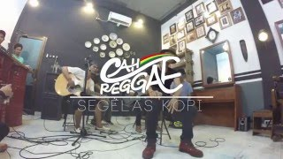 Cah Reggae - Segelas Kopi Live at Sadimo Barbershop