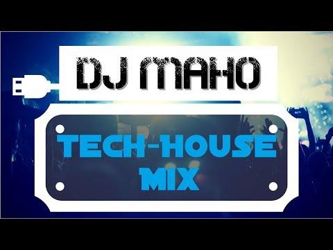 BEST TECH-HOUSE MIX with Tracks from Billy Kenny, Format B, uvm mixed by DJ Maho / Maho Mix