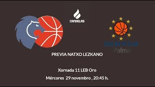 Video Natxo Lezkano RP Previa Cafés Candelas Breogán - Iberostar Palma 2017/18