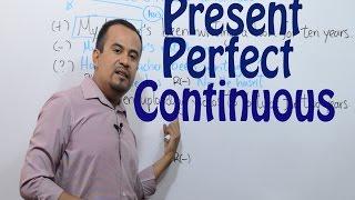 PRESENTE PERFECTO CONTINUO en INGLES - Present Perfect Continuous in English