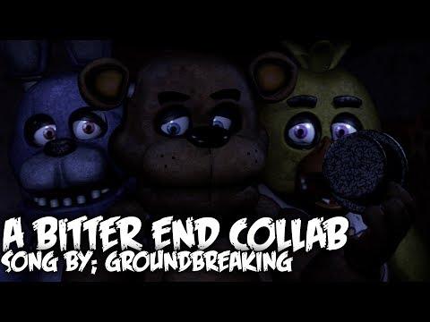 [FNAF SFM] A Bitter End by Groundbreaking [COLLAB]