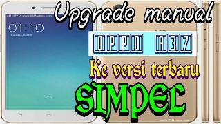 Video Cara Upgrade oppo a37 manual ke versi terbaru download MP3, 3GP, MP4, WEBM, AVI, FLV Mei 2018