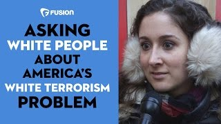 Asking White People about America's White Terrorism Problem