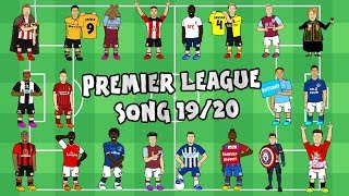🎵⚽️PREMIER LEAGUE SONG: 2019-2020!⚽️🎵
