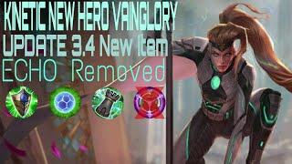 Kinetic New Hero Vainglory update 3.4 New item (Echo Removed)