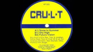 Cru-L-T snow in summer original mix