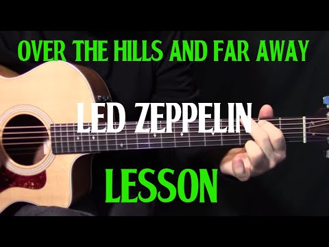 """how to play """"Over the Hills and Far Away"""" on guitar by """"Led Zeppelin"""" - acoustic guitar lesson"""