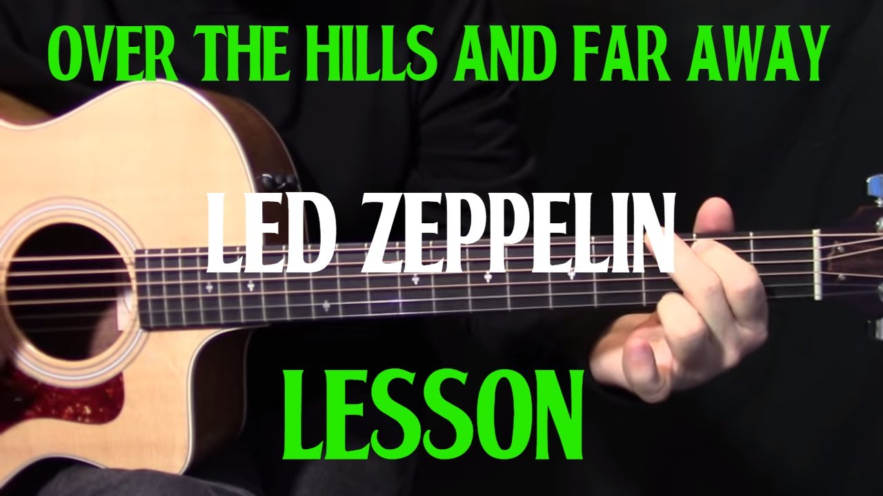 how to play over the hills and far away on guitar by led zeppelin acoustic guitar lesson. Black Bedroom Furniture Sets. Home Design Ideas