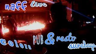 naff live @colors pub & resto sby (drum cam) 2017 Video