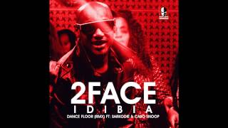 2Face Ft. Sarkodie, Cabo Snoop - Dance Floor Remix Thumbnail