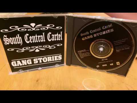 South Central Cartel - Gang Stories 1994 (LP Version)