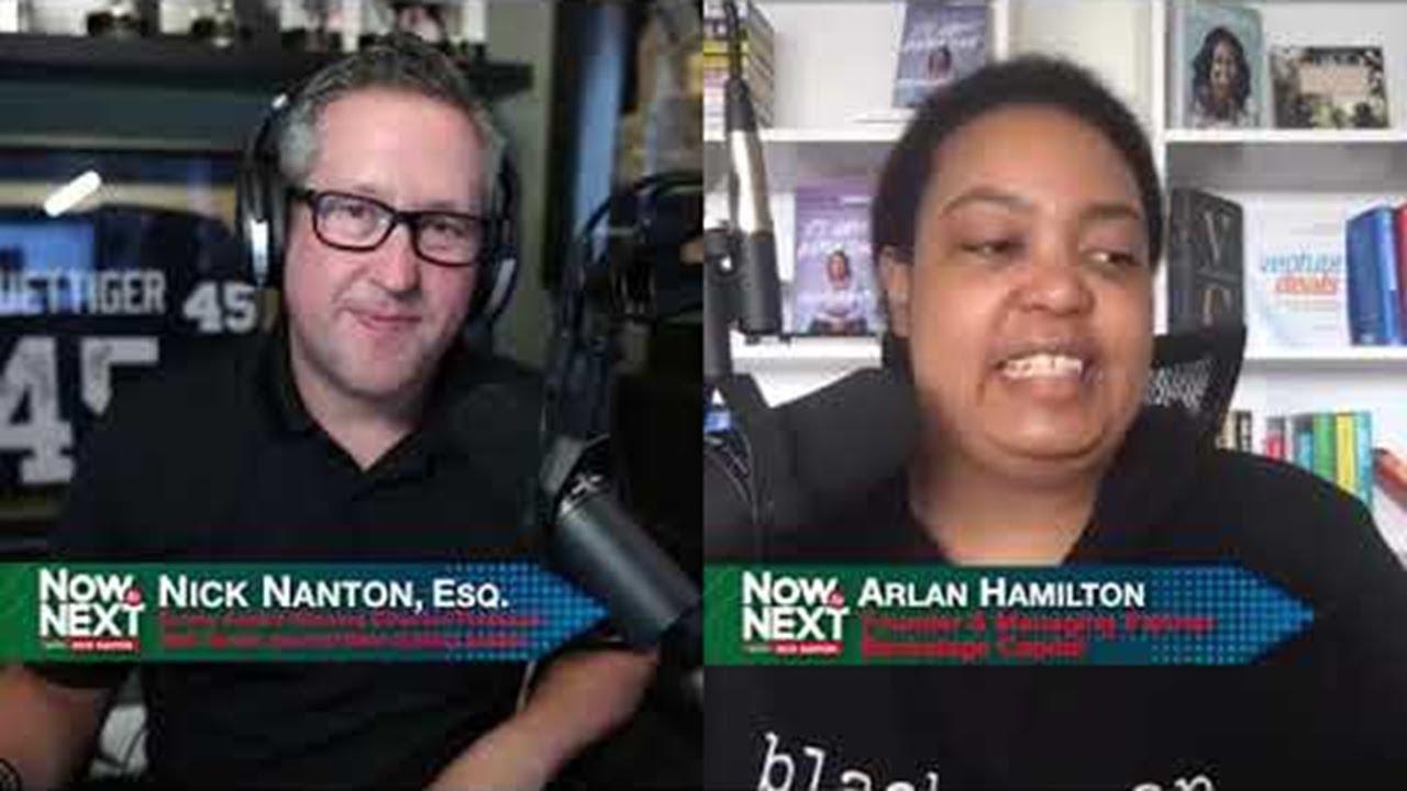 Now to Next with Nick Nanton Feat. Arlan Hamilton