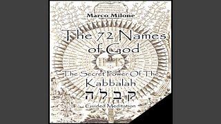 The 72 Names Oḟ God - The Secret Power Of The Kabbalah