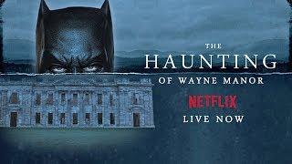 The Haunting of Wayne Manor   Trailer