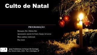 I. P. Pq. São Domingos - 22/12/2019 - CULTO de NATAL