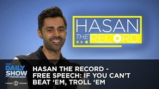 Hasan the Record - Free Speech: If You Can't Beat 'Em, Troll 'Em - The Daily Show thumbnail
