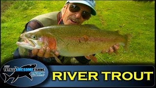 Fly Fishing for Trout in Rivers - Totally Awesome Fishing Show