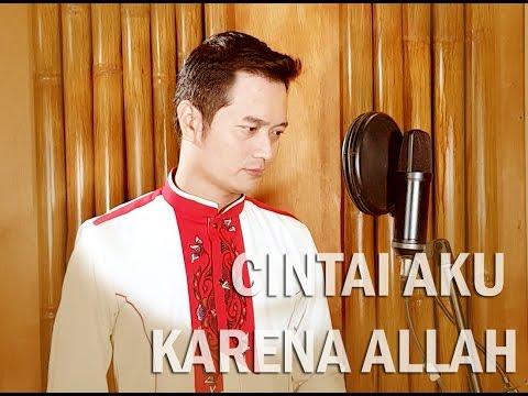 CINTAI AKU KARENA ALLAH (Novi Ayla) - Cover by ANDREY (Male Version)