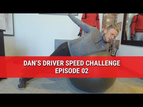 DAN'S DRIVER SPEED CHALLENGE – EPISODE 02