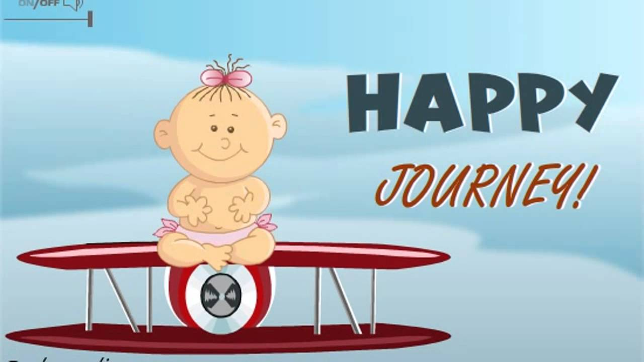Happy Journey Ecard Greetings Card Wishes Messages Video