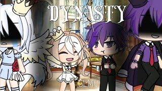 Dynasty GLMV    ft. Lynx (ㆁωㆁ)
