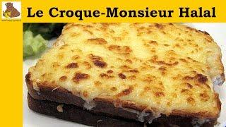 Le croque-monsieur Halal (recette facile et rapide) HD