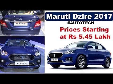 Maruti Suzuki SWIFT Dzire 2017 | PRICE,Variant, Engine, Interior & Exterior All Deatails