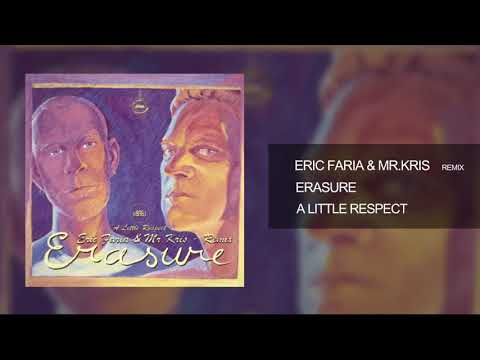Eric Faria & Mr.Kris - Remix - Erasure - A Little Respect