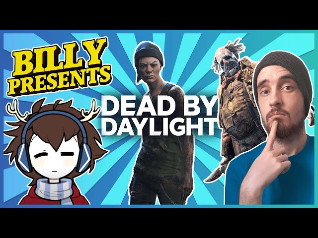 Billy Presents: A Dead by Daylight CHOOSE YOUR OWN ADVENTURE /w @CyberChamp