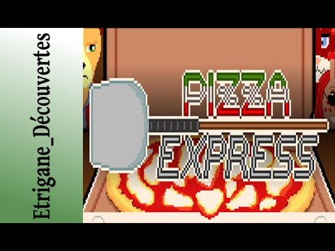 [PC] Pizza Express - L'excellence italienne